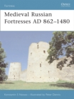 Medieval Russian Fortresses AD 862-1480 - Book
