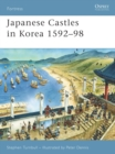 Japanese Castles in Korea 1592-98 - Book
