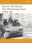 Panzer Divisions : The Blitzkrieg Years 1939-40 - Book