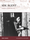 SOE Agent : Churchill's Secret Warriors - Book