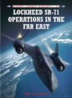 Lockheed Sr-71 Operations in the Far East - Book