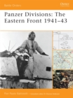 Panzer Divisions : The Eastern Front 1941-43 - Book