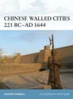 Chinese Walled Cities 221 BC - AD 1644 - Book