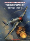 Typhoon Wings of 2nd Taf 1943-45 - Book
