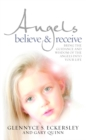 Angels Believe and Receive : Bring the guidance and wisdom of the angels into your life - Book