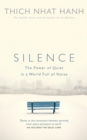 Silence : The Power of Quiet in a World Full of Noise - Book