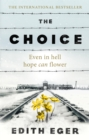 The Choice : A true story of hope - Book