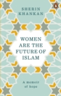 Women are the Future of Islam - Book