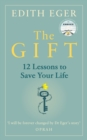 The Gift : 12 Lessons to Save Your Life - Book