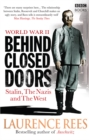 World War Two: Behind Closed Doors : Stalin, the Nazis and the West - Book