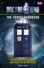 Doctor Who: The Tardis Handbook - Book