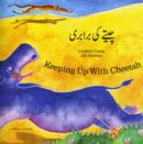 Keeping Up with Cheetah in Urdu and English - Book