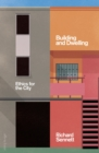 Building and Dwelling : Ethics for the City - eBook