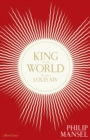 King of the World : The Life of Louis XIV - Book