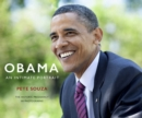 Obama: An Intimate Portrait : The Historic Presidency in Photographs - Book