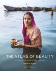 The Atlas of Beauty : Women of the World in 500 Portraits - eBook