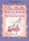 Ella Bella Ballerina and the Sleeping Beauty - Book