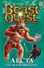 Beast Quest: Arcta the Mountain Giant : Series 1 Book 3 - Book