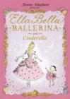 Ella Bella Ballerina and Cinderella - Book