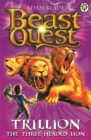 Beast Quest: Trillion the Three-Headed Lion : Series 2 Book 6 - Book
