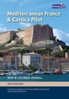 Mediterranean France and Corsica Pilot : A guide to the French Mediterranean coast and the island of Corsica - Book