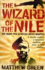 The Wizard Of The Nile : The Hunt For Joseph Kony - Book
