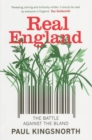 Real England : The Battle Against The Bland - eBook