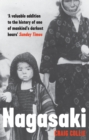 Nagasaki : The Massacre of the Innocent and the Unknowing - eBook