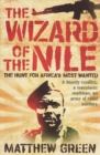 The Wizard Of The Nile : The Hunt For Joseph Kony - eBook
