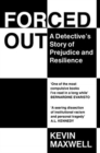 Forced Out : A Detective's Story of Prejudice and Resilience - Book