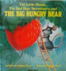 The Little Mouse, the Red Ripe Strawberry, and the Big Hungry Bear - Book