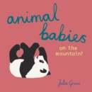 Animal Babies on the Mountain! - Book