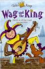 Wag and the King - Book