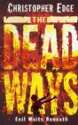 The Dead Ways - Book
