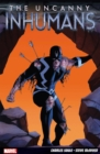 Uncanny Inhumans Vol. 1 - Book