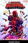 The Despicable Deadpool Vol. 3 : Marvel Universe Kills Deadpool - Book