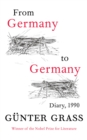 From Germany to Germany : Diary 1990 - Book