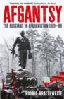 Afgantsy : The Russians in Afghanistan, 1979-89 - Book