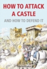 How to Attack A Castle : And How To Defend It - Book