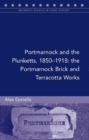 Portmarnock and the Plunketts, 1850-1900 : The Portmarnock Brick and Terracotta Works - Book