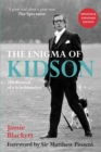 The Enigma of Kidson : Portrait of a Schoolmaster - Book