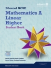 GCSE Mathematics Edexcel 2010: Spec A Higher Student Book - Book