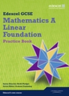 GCSE Mathematics Edexcel 2010: Spec A Foundation Practice Book - Book