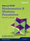 GCSE Mathematics Edexcel 2010: Spec B Foundation Practice Book - Book