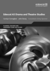 Edexcel AS Drama and Theatre Studies Planning, Teaching and Assessment Guide - Book