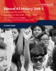 Edexcel GCE History AS Unit 1 D5 Pursuing Life and Liberty: Equality in the USA, 1945-68 - Book