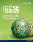 Edexcel GCSE Science: Extension Units Student Book - Book