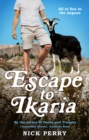 Escape to Ikaria : All at Sea in the Aegean - Book