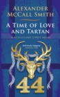 A Time of Love and Tartan : A 44 Scotland Street Novel - Book