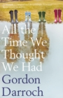 All the Time We Thought We Had - Book